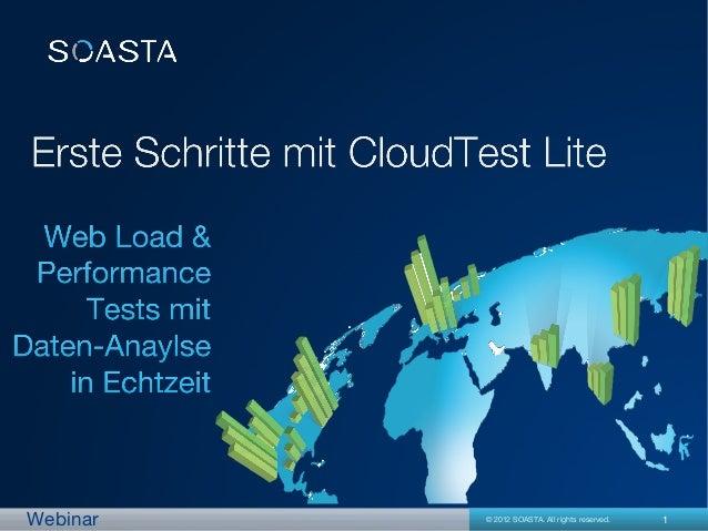 1© 2012 SOASTA. All rights reserved.Webinar