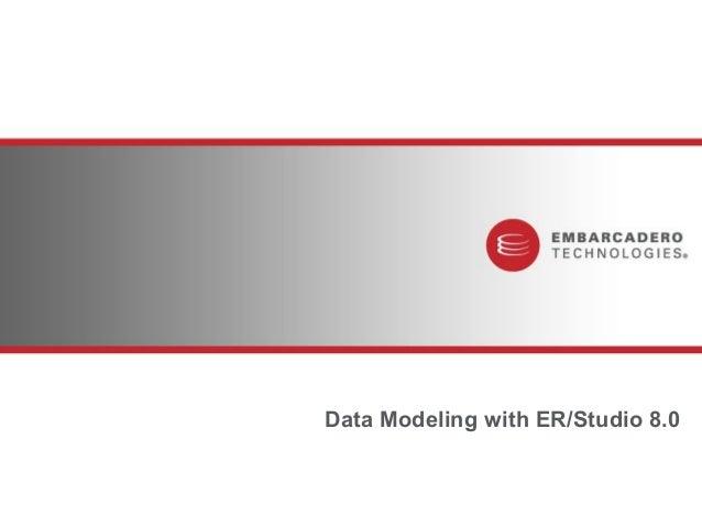 Data Modeling with ER/Studio 8.0