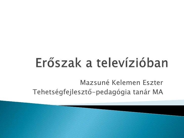 ErőSzak A TelevíZióBan
