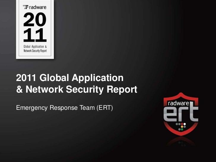 2011 Global Application& Network Security ReportEmergency Response Team (ERT)