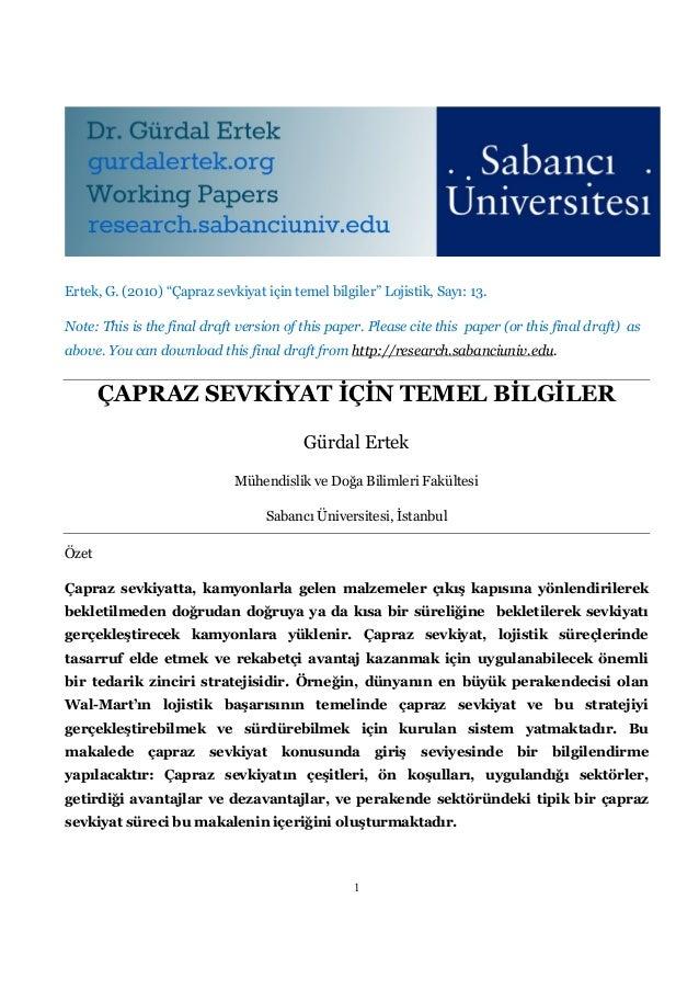 """Ertek, G. (2010) """"Çapraz sevkiyat için temel bilgiler"""" Lojistik, Sayı: 13.Note: This is the final draft version of this pa..."""