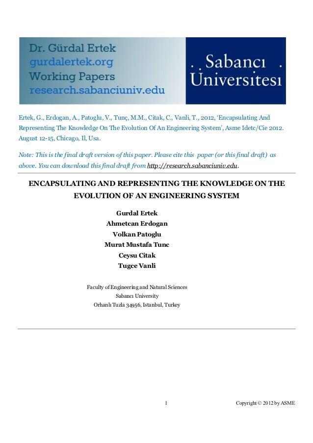Ertek, G., Erdogan, A., Patoglu, V., Tunç, M.M., Citak, C., Vanli, T., 2012, 'Encapsulating AndRepresenting The Knowledge ...
