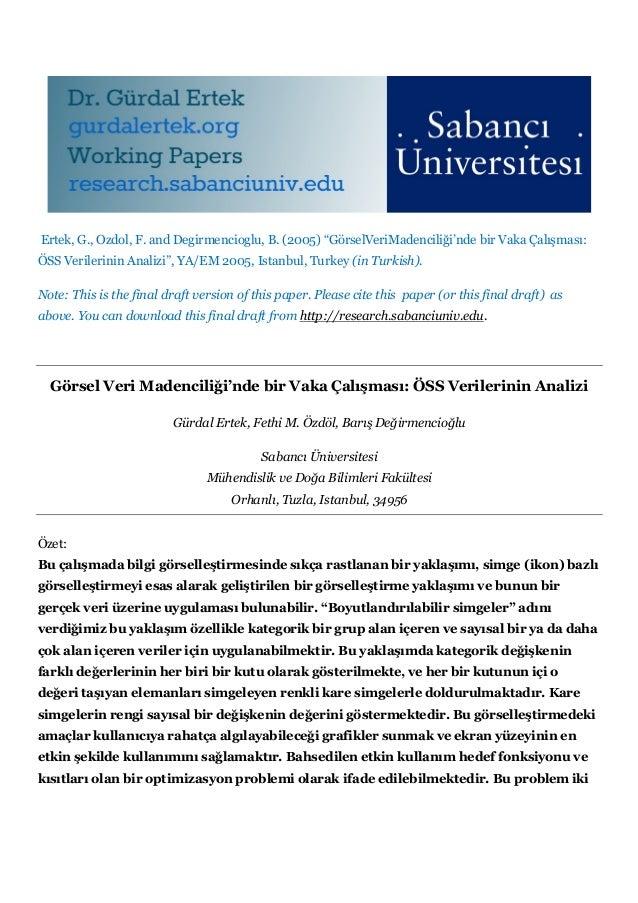 """Ertek, G., Ozdol, F. and Degirmencioglu, B. (2005) """"GörselVeriMadenciliği'nde bir Vaka Çalışması:ÖSS Verilerinin Analizi"""",..."""