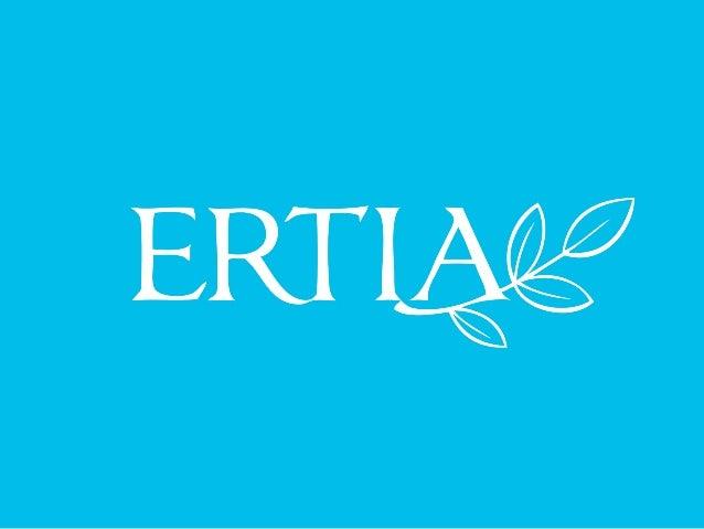 Ertia é a marca de Cuidados com os          Cabelos da Amway•Empresa nº1 no segmento de Mkt Multinível•51 anos de existênc...