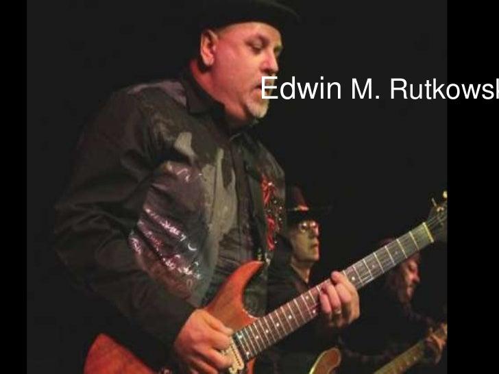 Edwin M. Rutkowsk