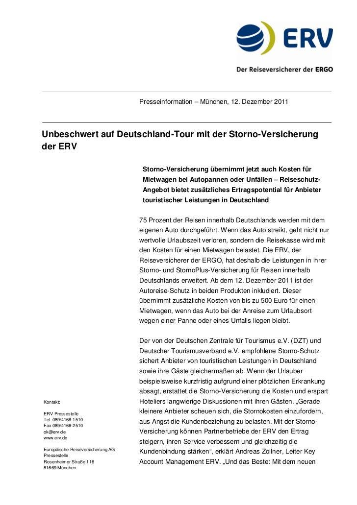 Presseinformation – München, 12. Dezember 2011Unbeschwert auf Deutschland-Tour mit der Storno-Versicherungder ERV         ...