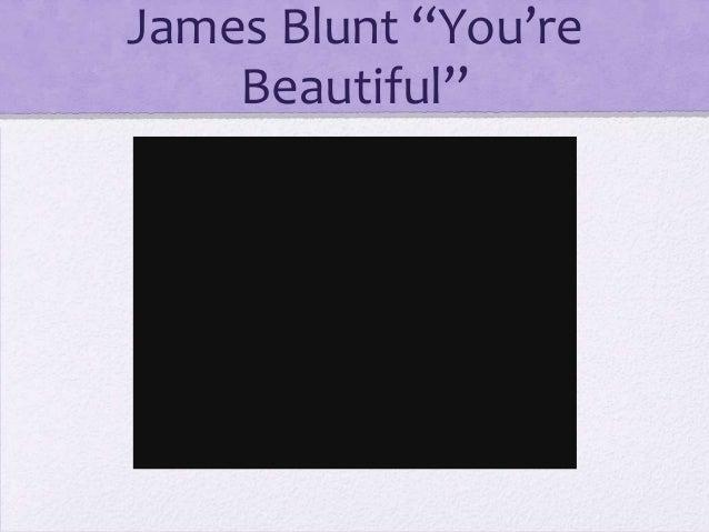 "James Blunt ""You're    Beautiful"""
