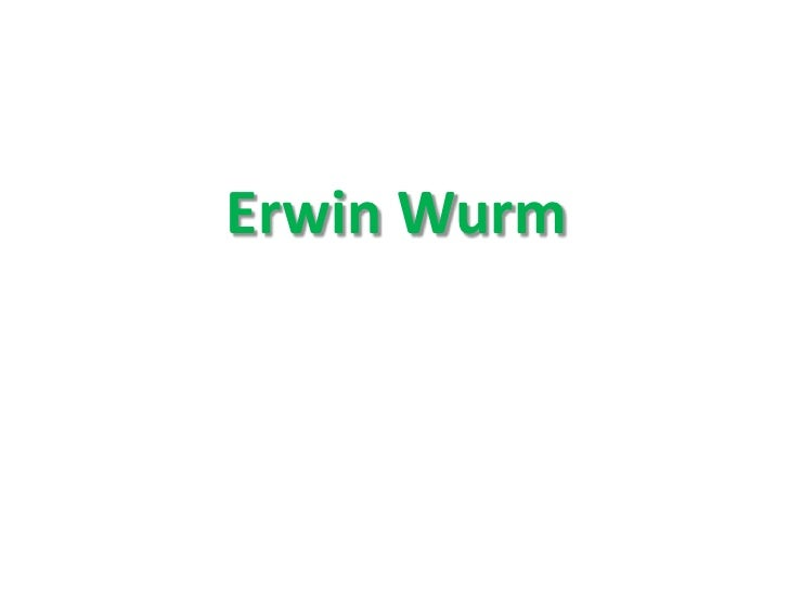 Erwin Wurm<br />