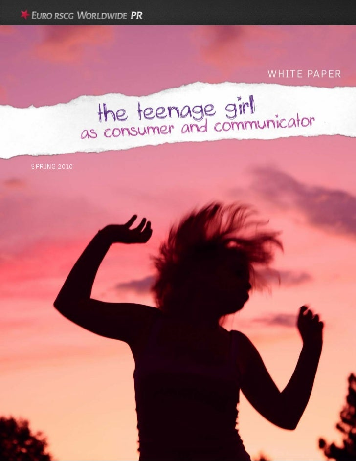 The Teenage Girl as Consumer and Communicator