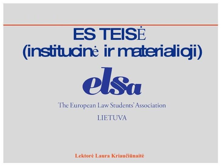ES teisė ir ES institucijos