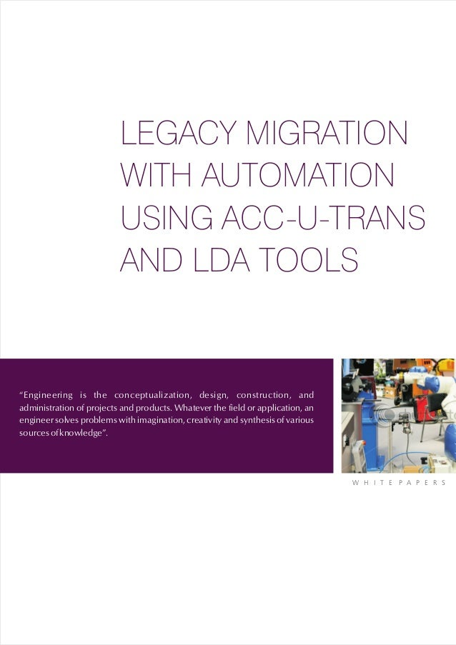 LEGACY MIGRATION                          WITH AUTOMATION                          USING ACC-U-TRANS                      ...