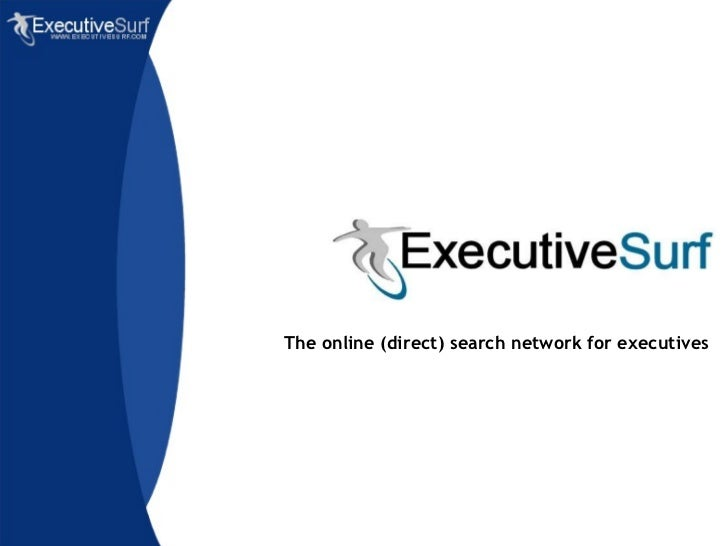 The online (direct) search network for executives