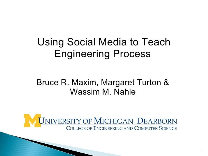 Using Social Media to Teach Engineering Process