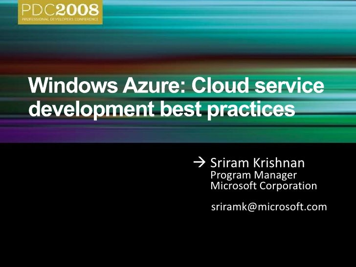 Windows Azure - Cloud Service Development Best Practices