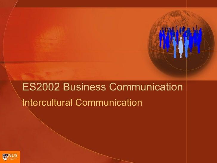 ES2002 Business Communication Intercultural Communication