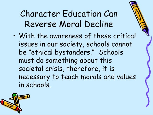 disadvantages of moral values in education Essentialism provides students with strong basic education such as reading writing, listening, speaking, drawing, etc it has largely contributed to the education field, enabling students to develop a sound foundation of basic knowledge.