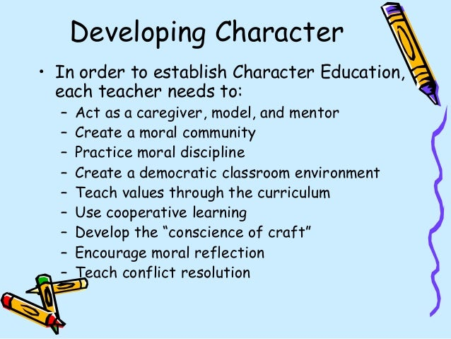 moral and ethical values in education It is impossible to strip values, character and morals from the educational environment the school must become a community of virtue in which responsibility, hard work, honesty, and kindness are modeled, taught, expected, celebrated, and continually practiced (manifesto, pg2.