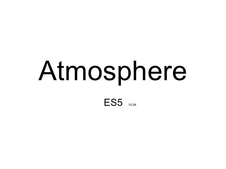 Es5 Atmosphere