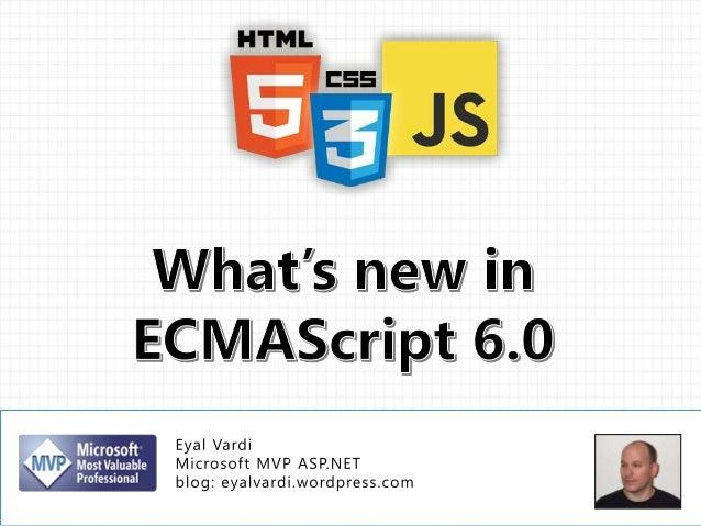 What's new in ECMAScript 6.0