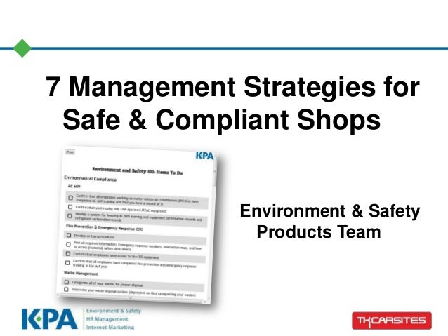 7 Management Strategies for Safe & Compliant Shops Environment & Safety Products Team