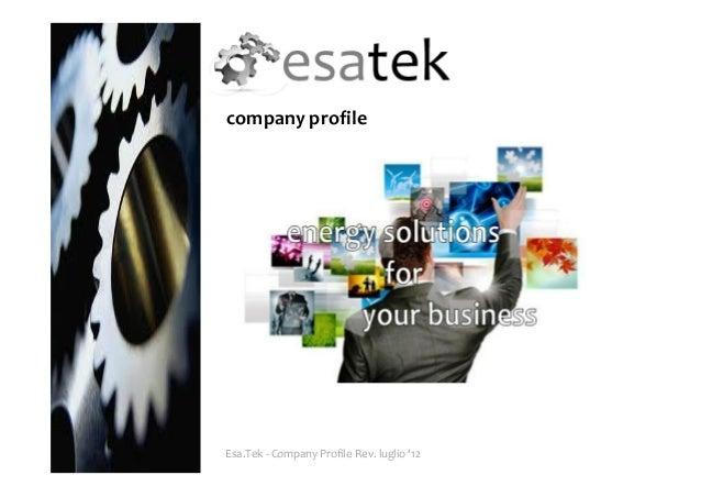 company profileEsa.Tek - Company Profile Rev. luglio '12