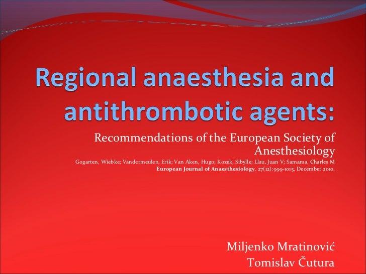 Recommendations of the European Society of                                  AnesthesiologyGogarten, Wiebke; Vandermeulen, ...