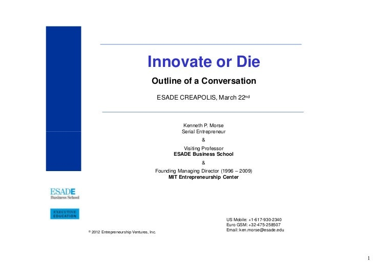 Innovate or Die                                     Outline of a Conversation                                           ES...