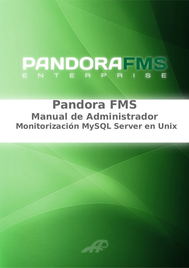 Pandora FMS Manual de Administrador Monitorización MySQL Server en Unix