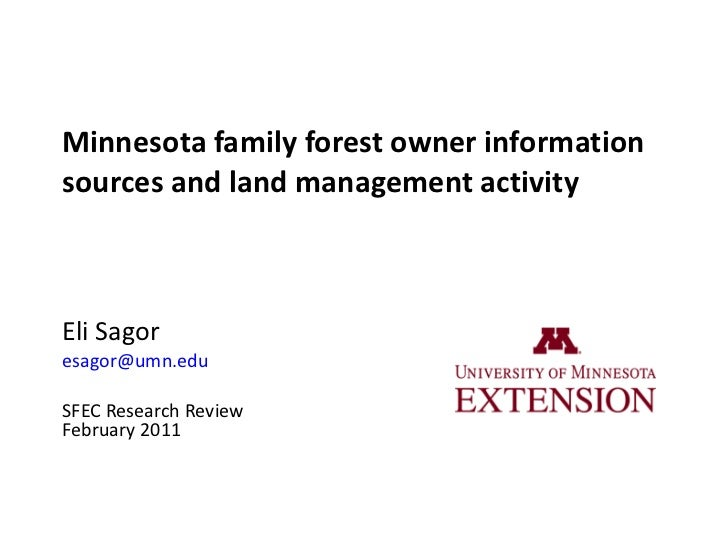 Minnesota family forest owner information sources and land management activity Eli Sagor [email_address]   SFEC Research R...