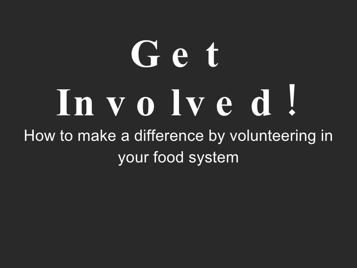Get Involved! How to make a difference by volunteering in your food system