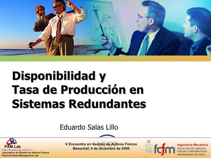 Disponibilidad y  Tasa de Producción en Sistemas Redundantes Eduardo Salas Lillo