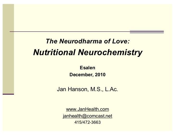 Jan Hanson - Nutritional Neurochemistry - Esalen Institute, December 2010