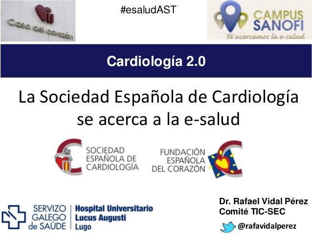 La Sociedad Española de Cardiología se acerca a la e-salud