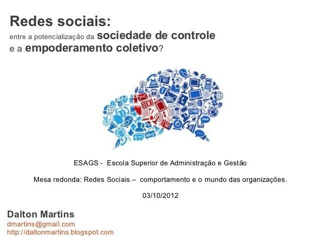 Redes sociais:              sociedade de controleentre a potencialização dae a empoderamento coletivo?                    ...