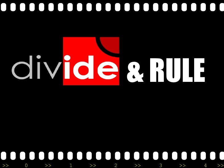 E:\Samii\Assignments And Projetcs\Divide And Rule