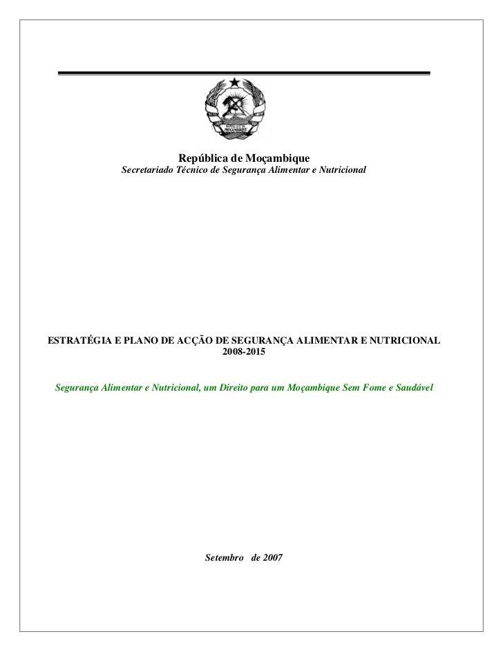 República de Moçambique               Secretariado Técnico de Segurança Alimentar e NutricionalESTRATÉGIA E PLANO DE ACÇÃO...