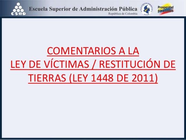 Esap ley de víctimas y de tierras-exposición