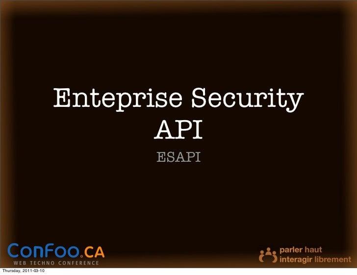 Entreprise Security API - ConFoo 2011