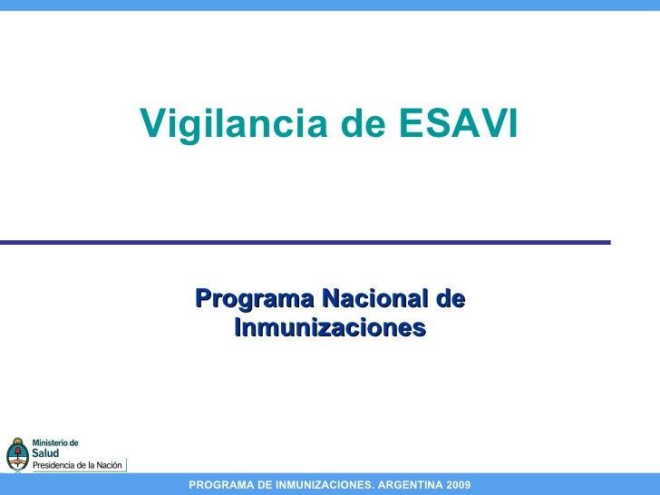 Vigilancia de ESAVI Programa Nacional de Inmunizaciones