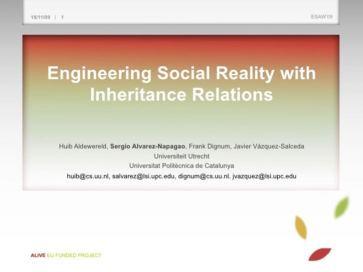 Engineering Social Reality with Inheritence Relations