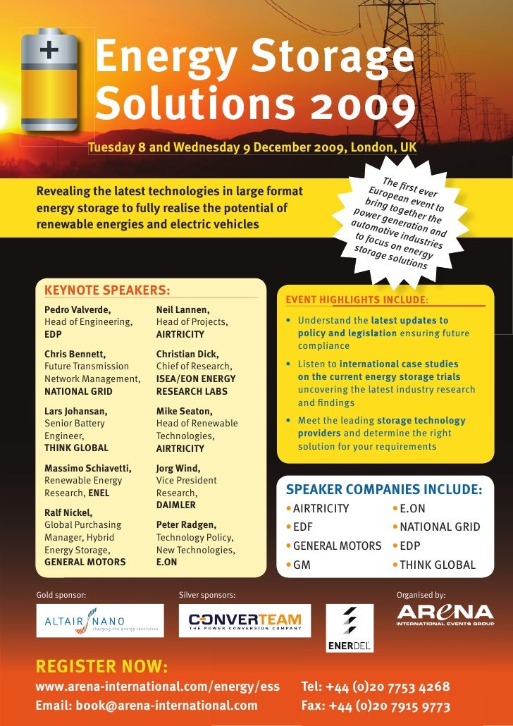 Energy Storage                 Solutions 2009                 Tuesday 8 and wednesday 9 December 2009, London, UK         ...