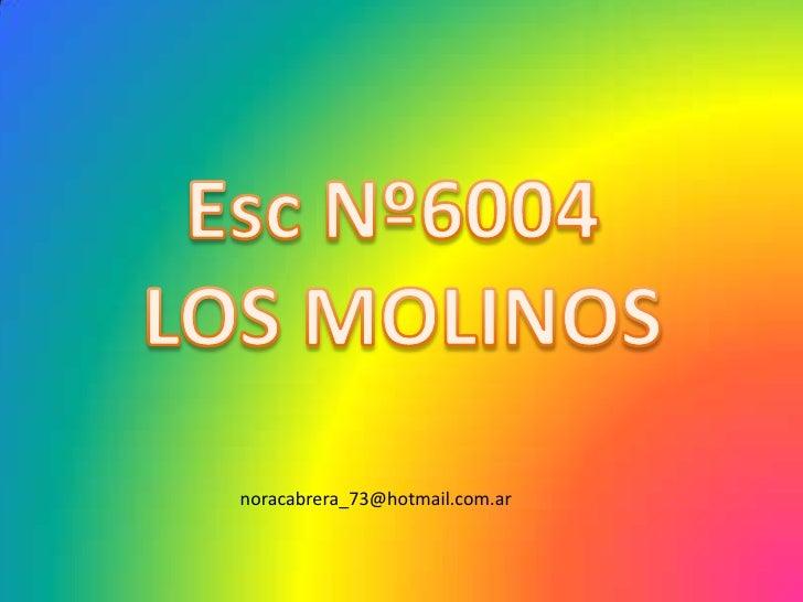 Esc6004 los molinos y 215 bigand