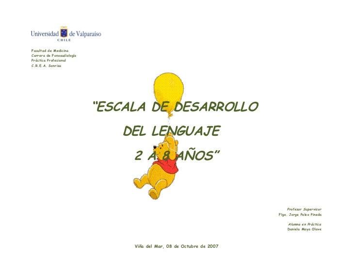 """Facultad de MedicinaCarrera de FonoaudiologíaPráctica ProfesionalC.R.E.A. Sonrisa                            """"ESCALA DE DE..."""