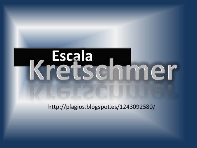 Escalahttp://plagios.blogspot.es/1243092580/