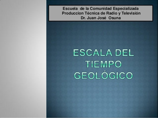 Escuela de la Comunidad EspecializadaProduccion Técnica de Radio y Televisión         Dr. Juan José Osuna