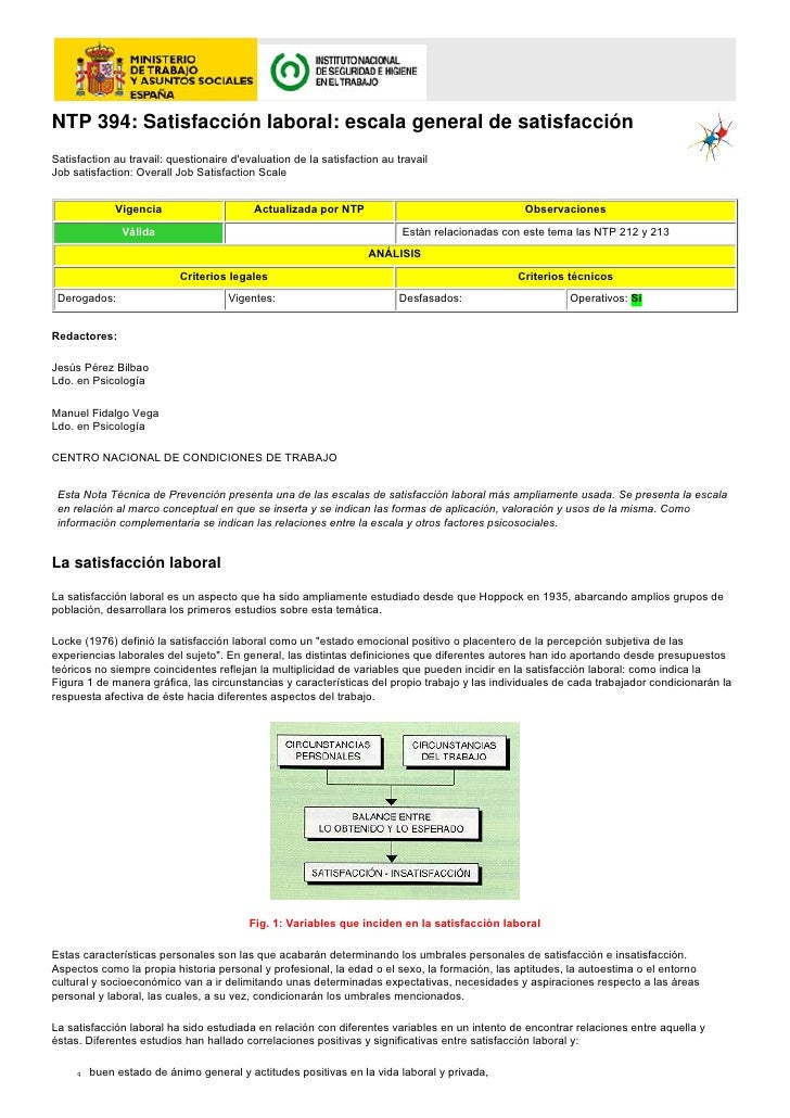 NTP 394: Satisfacción laboral: escala general de satisfacciónSatisfaction au travail: questionaire devaluation de la satis...