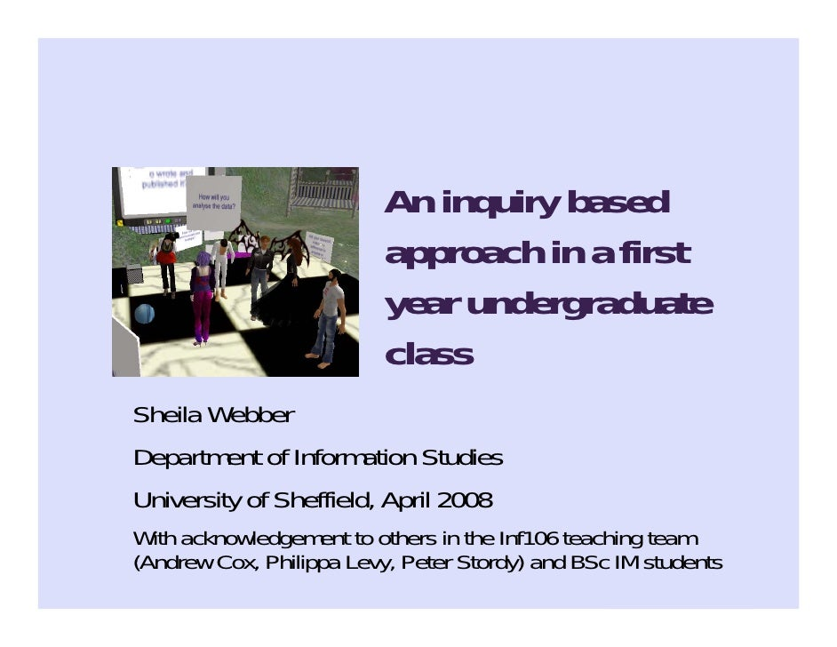 An inquiry based approach in a first year undergraduate class