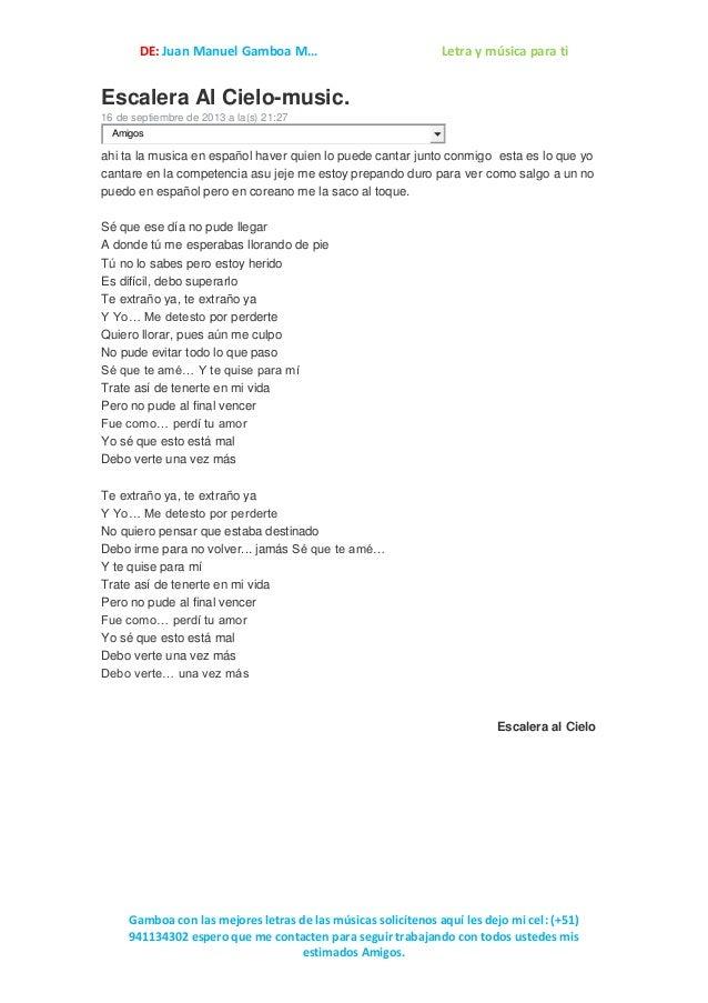 DE: Juan Manuel Gamboa M… Letra y música para ti Gamboa con las mejores letras de las músicas solicítenos aquí les dejo mi...