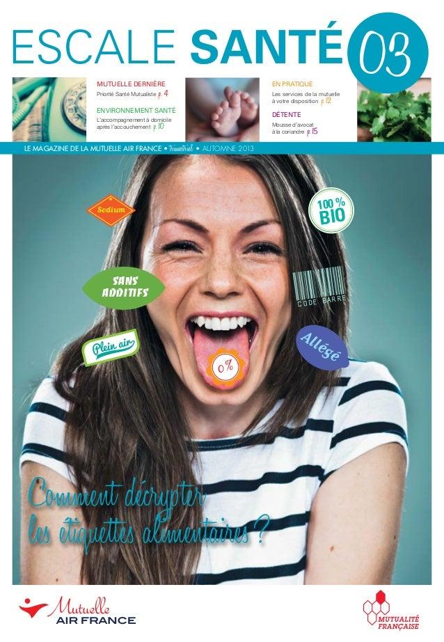 mutuelle dernière Priorité Santé Mutualiste p.4 Environnement santé L'accompagnement à domicile après l'accouchement p.1...