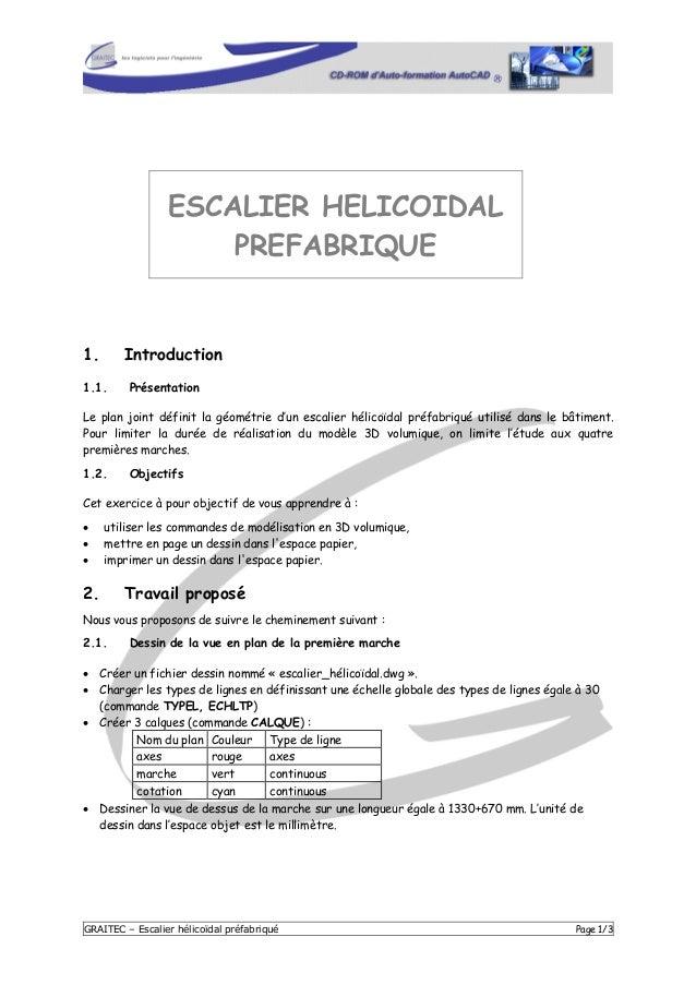 GRAITEC – Escalier hélicoïdal préfabriqué Page 1/3 ESCALIER HELICOIDAL PREFABRIQUE 1. Introduction 1.1. Présentation Le pl...